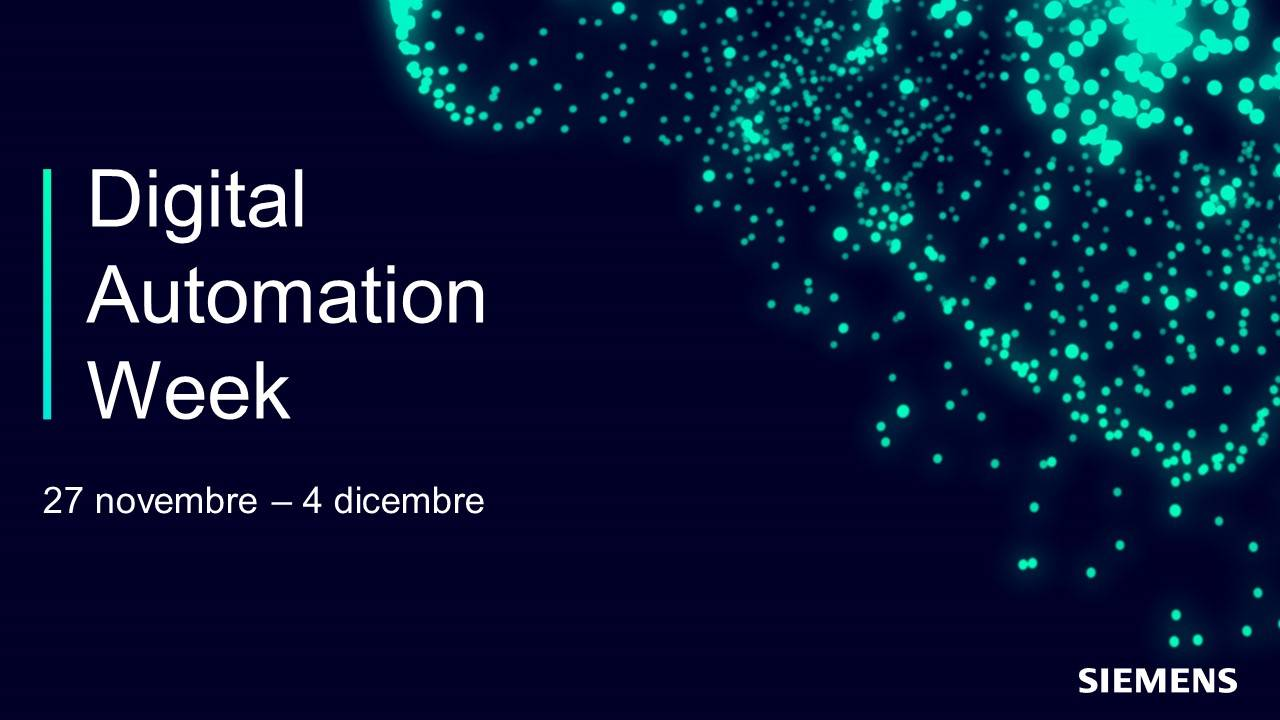 Digital Automation Week ,dal 27 novembre al 4 dicembre